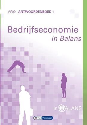 Afbeeldingen van Bedrijfseconomie in Balans VWO Antwoordenboek 1