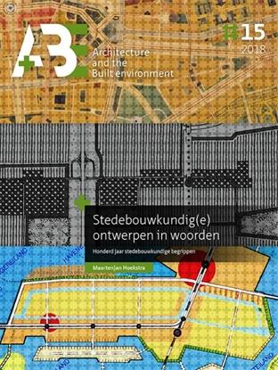 Afbeeldingen van A+BE Architecture and the Built Environment Stedebouwkundig(e) ontwerpen in woorden