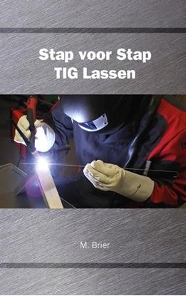 Afbeeldingen van Stap voor Stap TIG Lassen