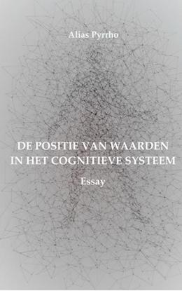 Afbeeldingen van DE POSITIE VAN WAARDEN IN HET COGNITIEVE SYSTEEM
