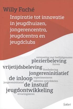 Afbeeldingen van Inspiratie tot innovatie in jeugdhuizen, jongerencentra, jeugdcentra en jeugdclubs