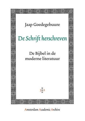 Afbeeldingen van Amsterdam Academic Archive De Schrift herschreven