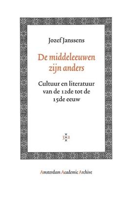 Afbeeldingen van Amsterdam Academic Archive De middeleeuwen zijn anders