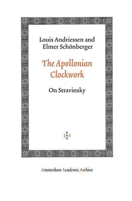 Afbeeldingen van Amsterdam Academic Archive The Apollonian Clockwork