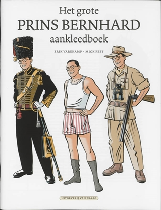 Afbeeldingen van Het grote prins Bernhard aankleedboek