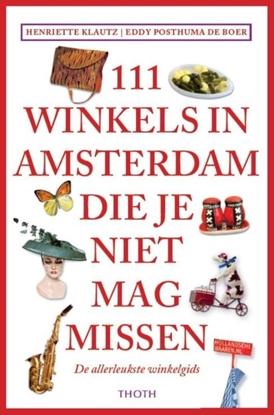 Afbeeldingen van 111 Winkels in Amsterdam die je niet mag missen