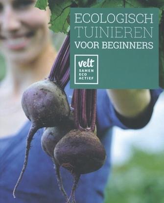 Afbeeldingen van Ecologisch tuinieren voor beginners