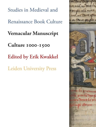Afbeeldingen van Studies in Medieval and Renaissance Book Culture Vernacular Manuscript Culture 1000-1500