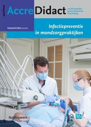 Afbeeldingen van AccreDidact Infectiepreventie in mondzorgpraktijken