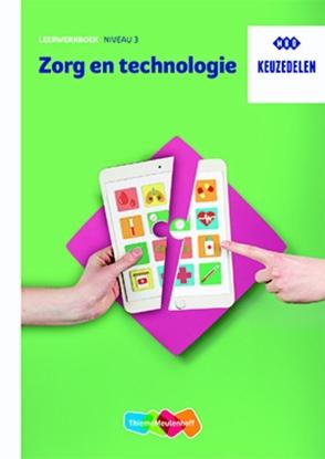 Afbeeldingen van Keuzedeel Zorg en technologie niveau 3 Leerwerkboek