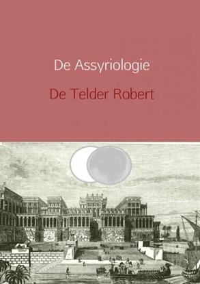 Afbeeldingen van De Assyriologie herzien