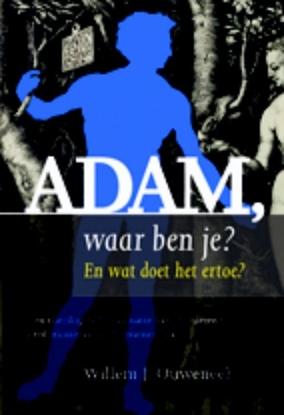 Afbeeldingen van Adam, waar ben je?