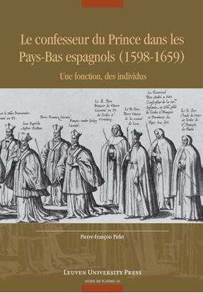 Afbeeldingen van Avisos de Flandes Le confesseur du Prince dans les Pays-Bas espagnols (1598-1659)
