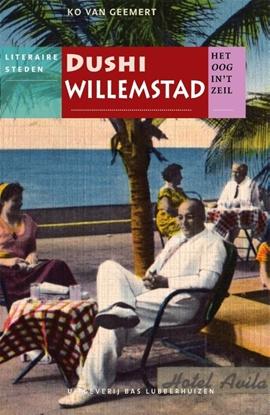 Afbeeldingen van Het oog in 't zeil stedenreeks Dushi Willemstad