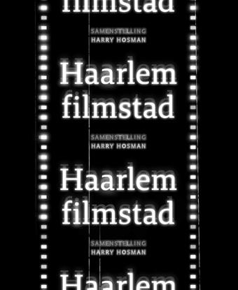 Afbeeldingen van Haarlem Filmstad