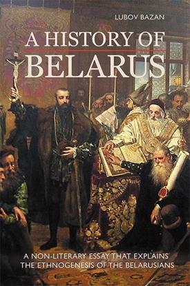 Afbeeldingen van A History of Belarus