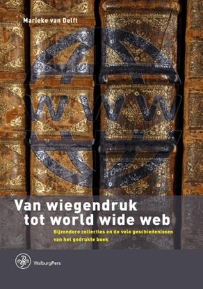 Afbeeldingen van Bijdragen tot de Geschiedenis van de Nederlandse Boekhandel. Nieuwe Reeks Van wiegendruk tot world wide web