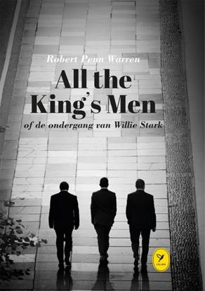 Afbeeldingen van All the King's Men of de ondergang van Willie Stark