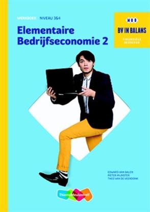 Afbeeldingen van BV in balans Elementaire bedrijfseconomie niveau 3 en 4 Werkboek dl. 2