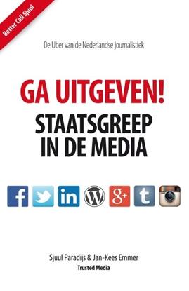 Afbeeldingen van Ga Uitgeven! Staatsgreep in de media
