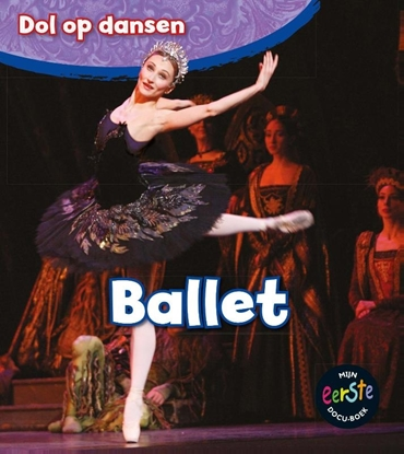 Afbeeldingen van Dol op dansen Ballet