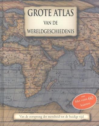 Afbeeldingen van Grote Atlas van de Wereldgeschiedenis