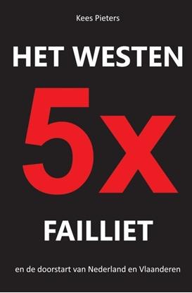 Afbeeldingen van Het westen vijfmaal failliet