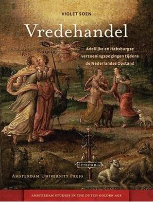 Afbeeldingen van Amsterdam Studies in the Dutch Golden Age Vredehandel