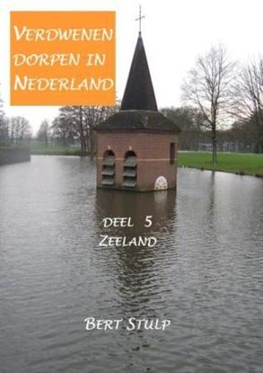Afbeeldingen van Verdwenen dorpen in Nederland 5 Zeeland