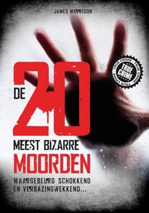 Afbeeldingen van De 20 meest bizarre moorden