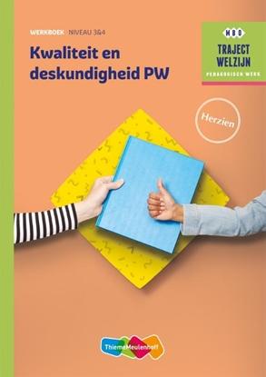 Afbeeldingen van Kwaliteit en deskundigheid PW niveau 3/4 Werkboek