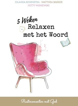 Afbeeldingen van 5 Weken Relaxen met het Woord
