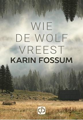 Afbeeldingen van Wie de wolf vreest