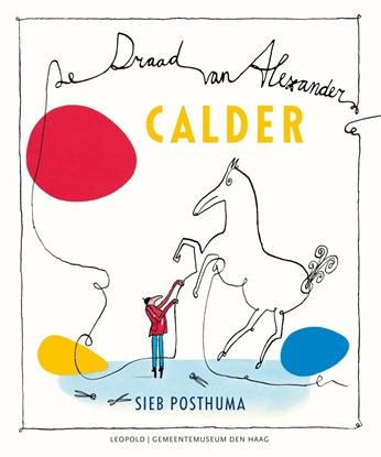 Afbeeldingen van Calder-De draad van Alexander