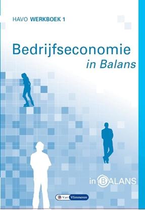 Afbeeldingen van Bedrijfseconomie in Balans Havo werkboek 1