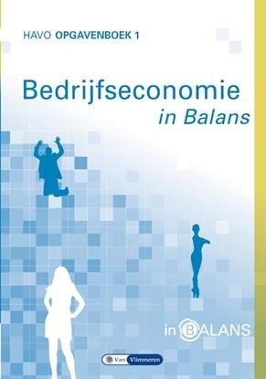 Afbeeldingen van Bedrijfseconomie in Balans Havo Opgavenboek 1