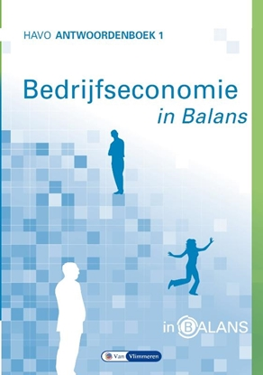 Afbeeldingen van Bedrijfseconomie in Balans Havo Antwoordenboek 1