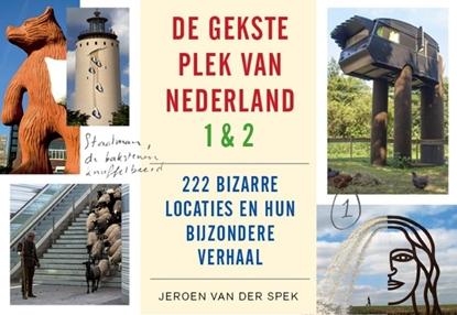 Afbeeldingen van De gekste plek van Nederland