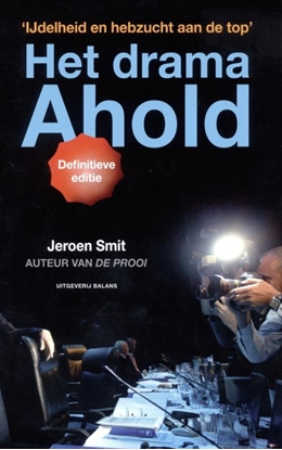 Afbeeldingen van Het drama Ahold