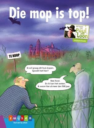Afbeeldingen van AVI-lezen met Paul van Loon Die mop is top!