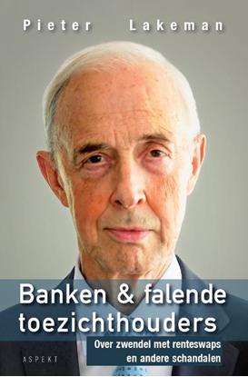 Afbeeldingen van Banken & falende toezichthouders