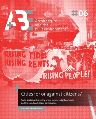 Afbeeldingen van A+BE Architecture and the Built Environment Cities for or against citizens?