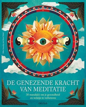 Afbeeldingen van De genezende kracht van meditatie