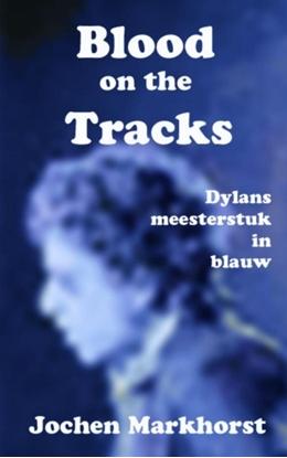 Afbeeldingen van Blood On The Tracks
