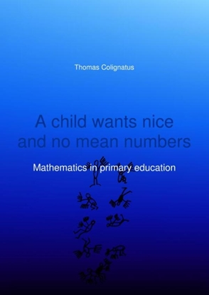 Afbeeldingen van A child wants nice and no mean numbers