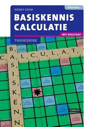 Afbeeldingen van Basiskennis Calculatie met resultaat