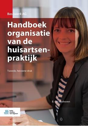 Afbeeldingen van Basiswerk AG Handboek organisatie van de huisartsenpraktijk
