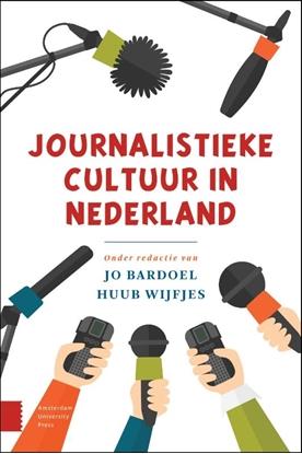 Afbeeldingen van Journalistieke cultuur in Nederland