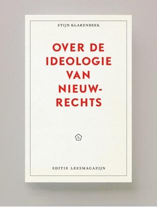 Afbeeldingen van Editie Leesmagazijn Over de ideologie van nieuw-rechts