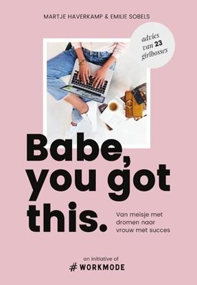 Afbeeldingen van Babe, you got this